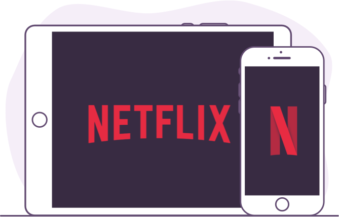 Netflix on tablet and phone 2D